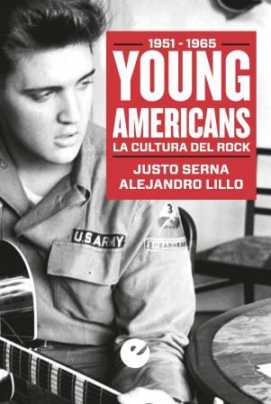Young Americans. La cultura del rock (1951-1965)