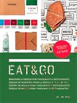 EAT y GO (BRANDING AND DESIGN FOR TAKEAWAYS AND RESTAURANTS) (9788415967293)