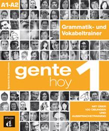 Gente hoy 1. Complemento de gramática y vocabulario para hablantes de alemán   «Grammatik und Vokabeltrainer»