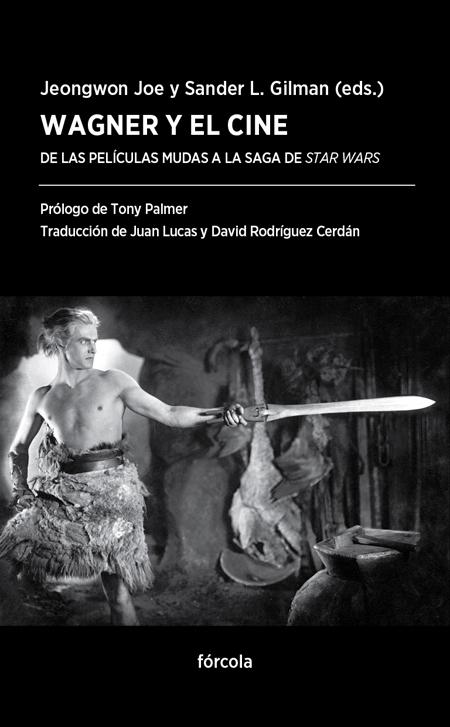 Wagner y el cine   «De las películas mudas a la saga de Star Wars»