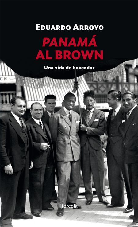 Panamá Al Brown   «Una vida de boxeador»