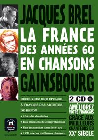 La France des années 60 en chansons. Brel et Gainsbourg