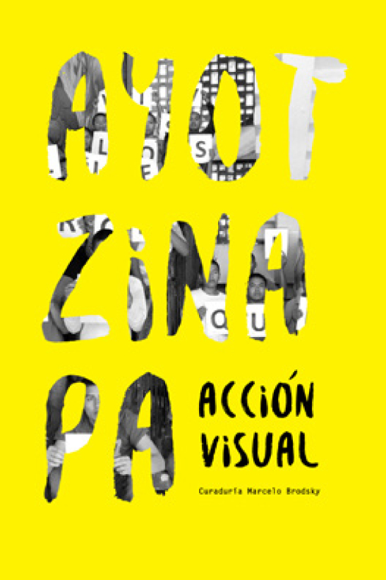Ayotzinapa   «Acción visual» (9788416282494)