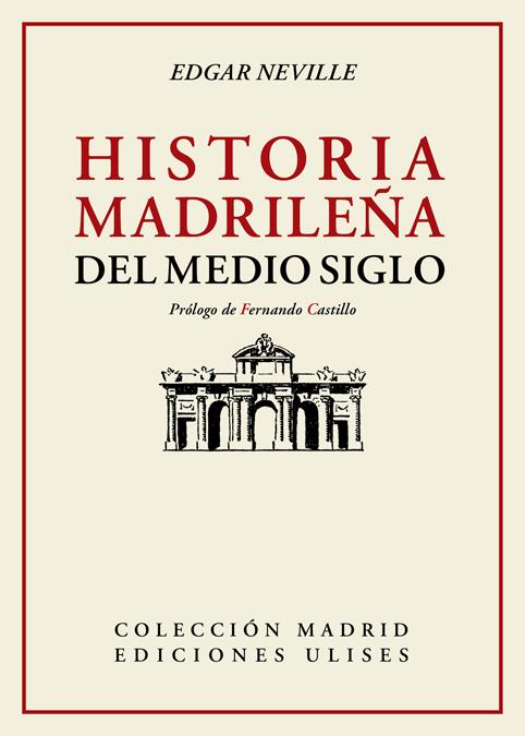 Historia madrileña del medio siglo