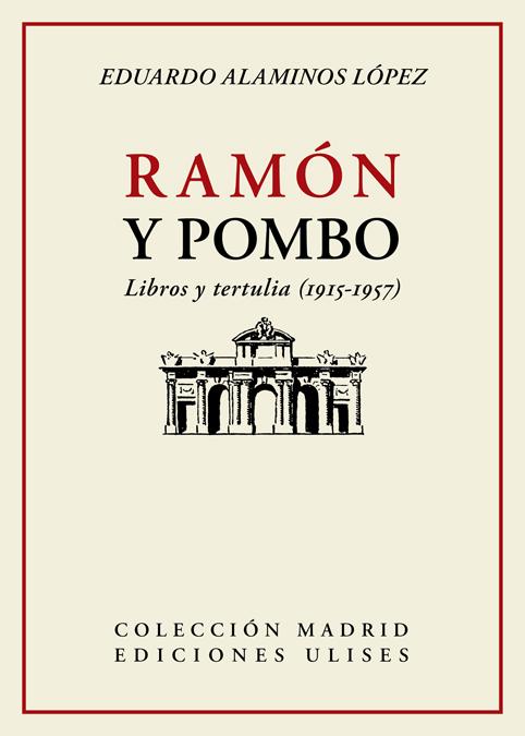 Ramón y Pombo   «Libros y tertulia (1915-1957)»