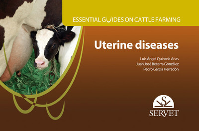 Essential guides on cattle farming. Uterine diseases (9788416315536)