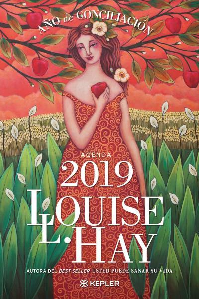 Agenda Louise Hay 2019. Año de Conciliación