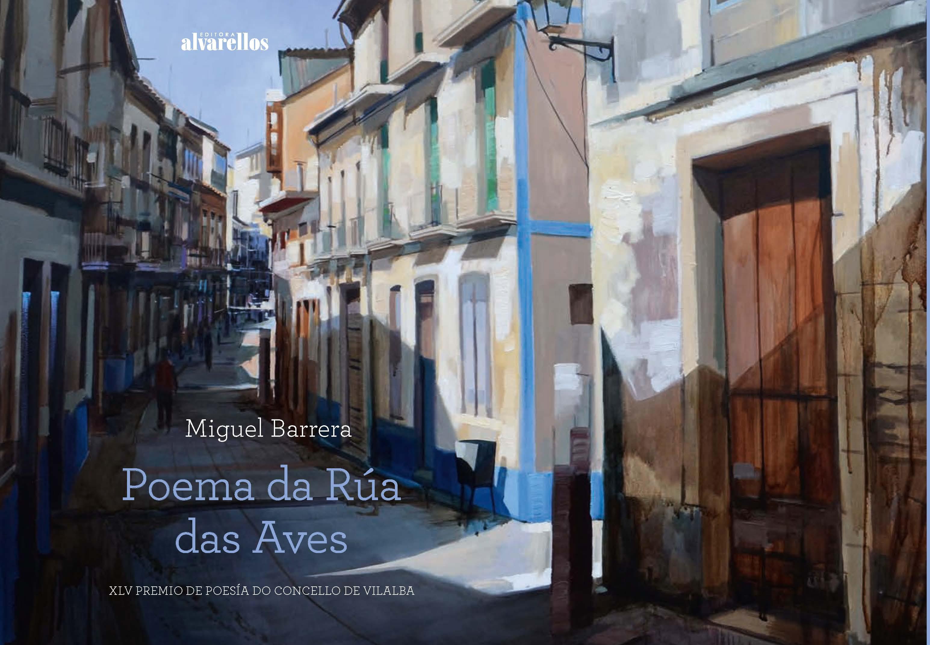 POEMA DA RÚA DAS AVES   «XLV Premio de Poesía Concello de Vilalba (Lugo)»