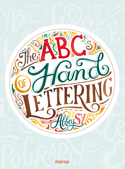 THE ABCs OF HAND LETTERING (9788416500796)