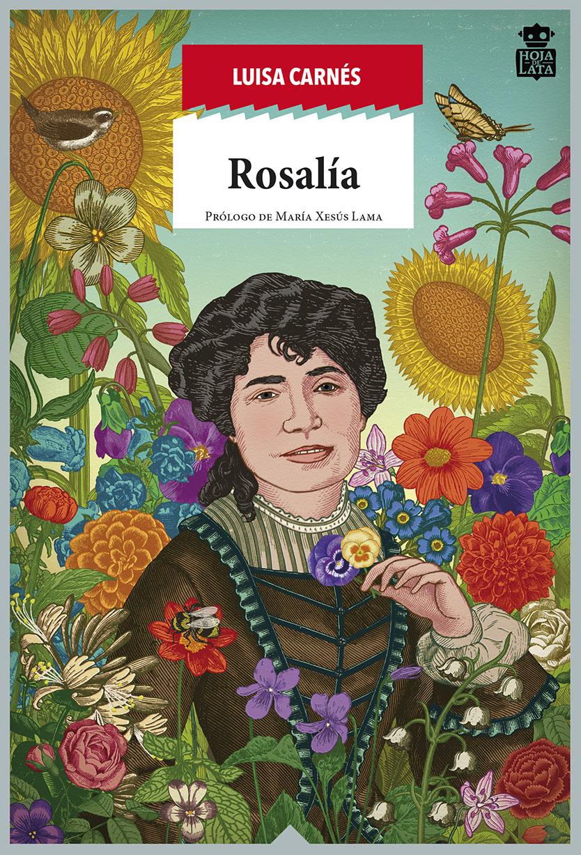 Rosalía «Raíz apasionada de Galicia»