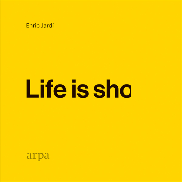 Life is sho (9788416601912)