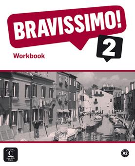 Bravissimo! 2 Workbook per anglofoni