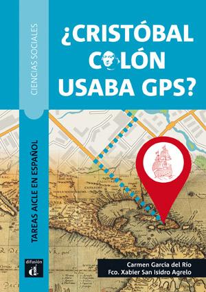 ¿Cristóbal Colón usaba GPS?