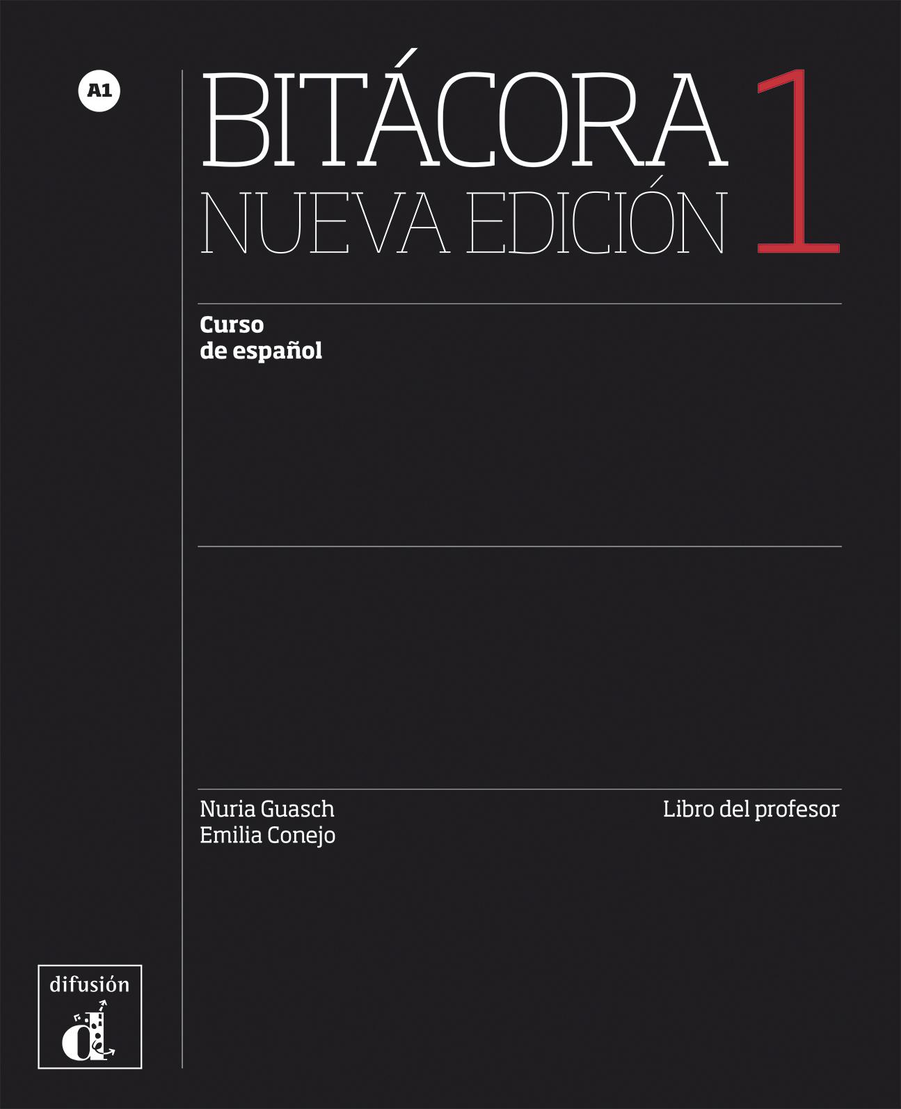Bitácora 1. Nueva edición. Libro del profesor