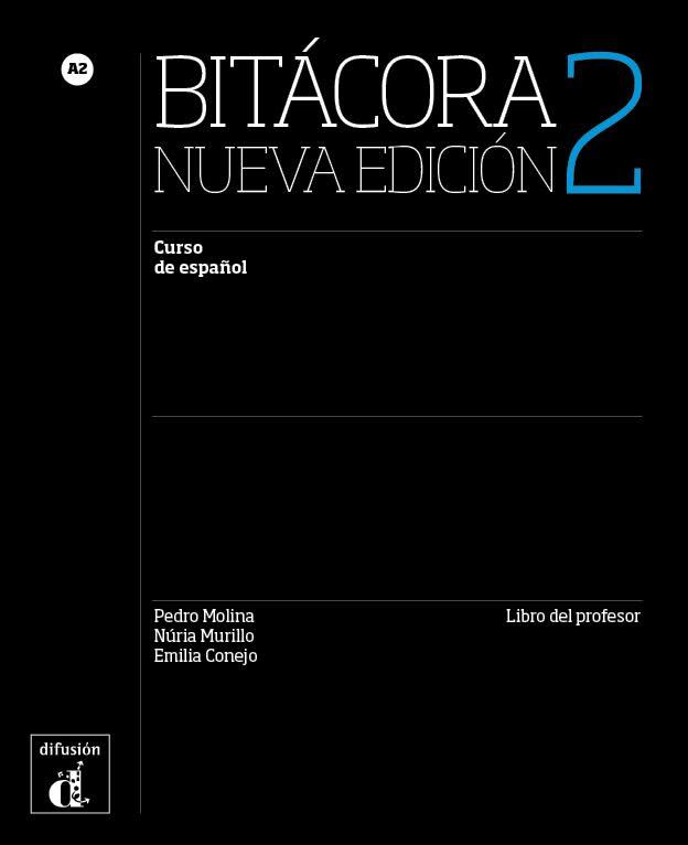 Bitácora 2 Nueva edición Libro del profesor