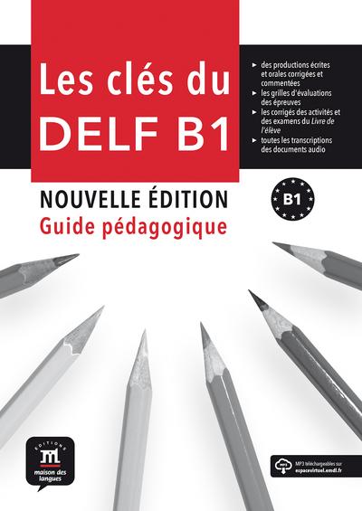 Les clés du DELF B1 guide pedagogique