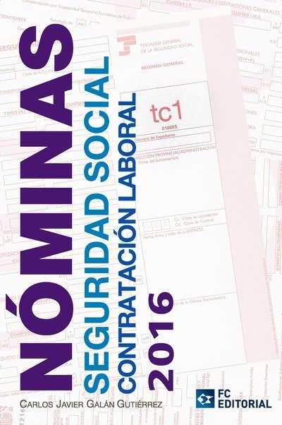 Nominas Seguridad Social Contratacion Laboral 2016 Galan