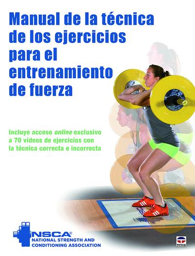 Manual de la técnica de los ejercicios para el entrenamiento de la fuerza