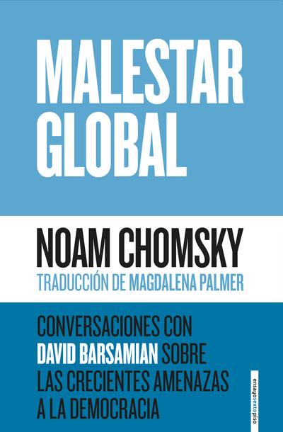 Malestar global «Conversaciones con David Barsamian sobre las crecientes amen»