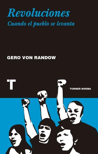Revoluciones   «Cuando el pueblo se levanta»