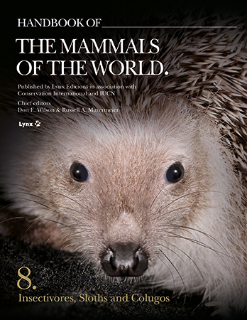 HANDBOOK OF THE MAMMALS OF THE WORLD, VOLUME 8: INSECTIVORE