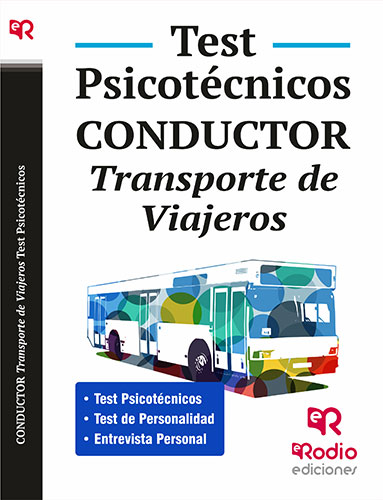 Conductor. Transporte de Viajeros. Test Psicotécni