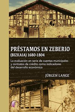 PRESTAMOS EN ZEBERIO BIZKAIA 1680-1804