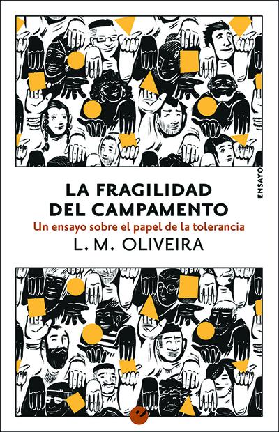 La fragilidad del campamento   «Un ensayo sobre el papel de la tolerancia»