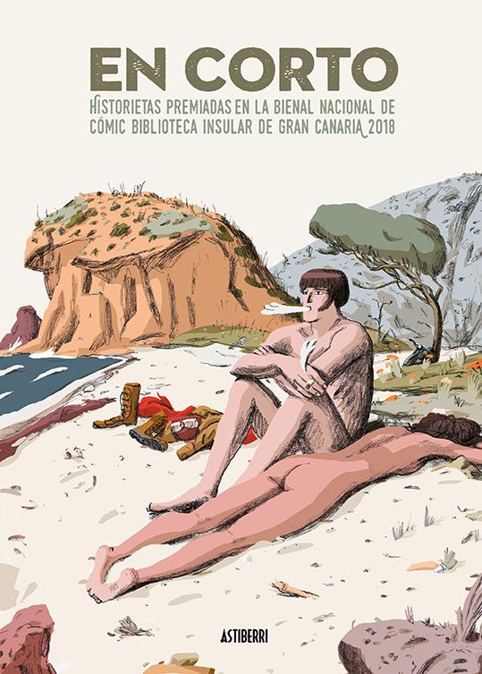 En corto. Historietas premiadas en la Bienal Nacional de Cómic Biblioteca Insular de Gran Canaria 2018