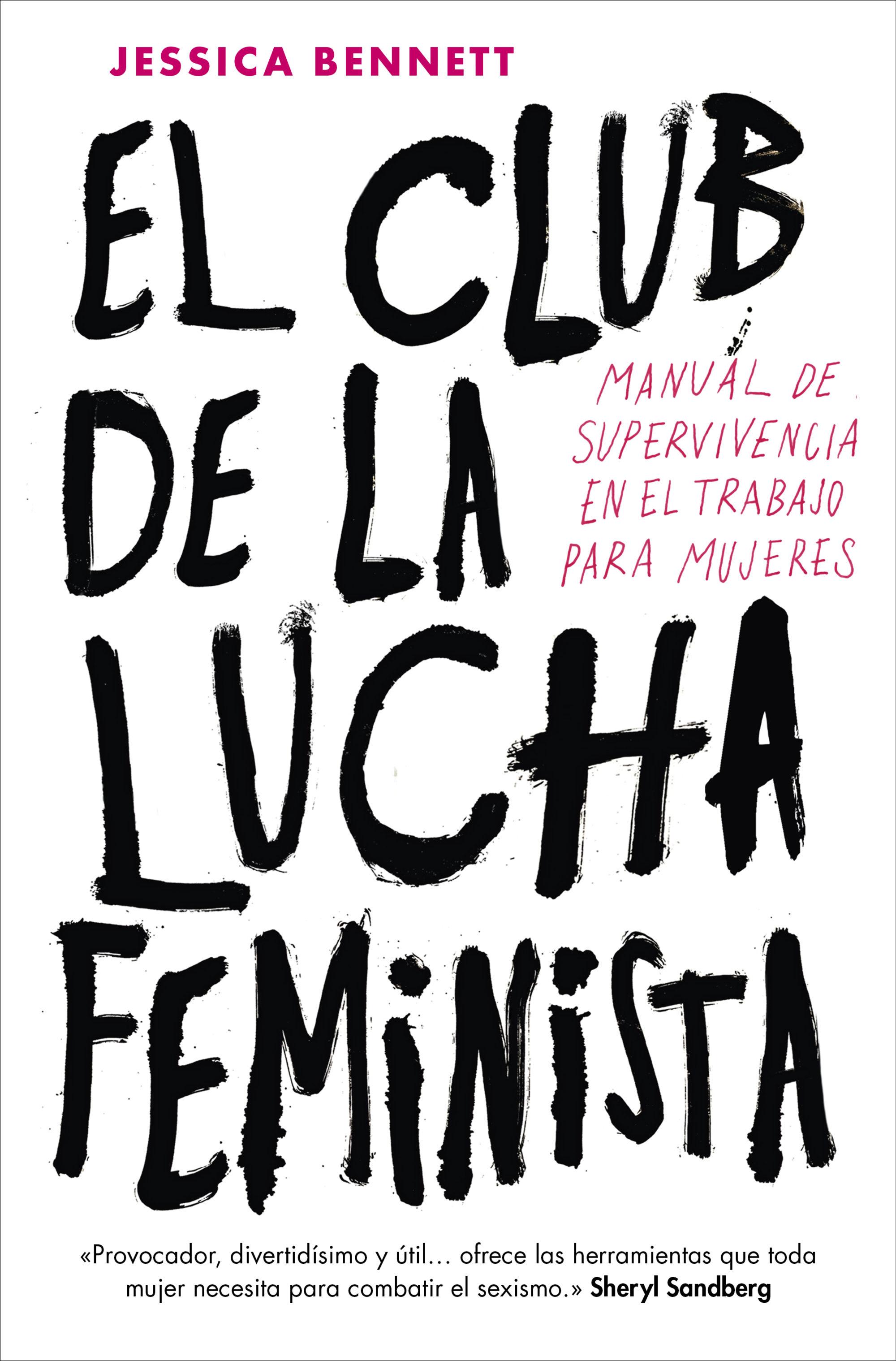 El club de la lucha feminista   «Manual de supervivencia en el trabajo para mujeres»