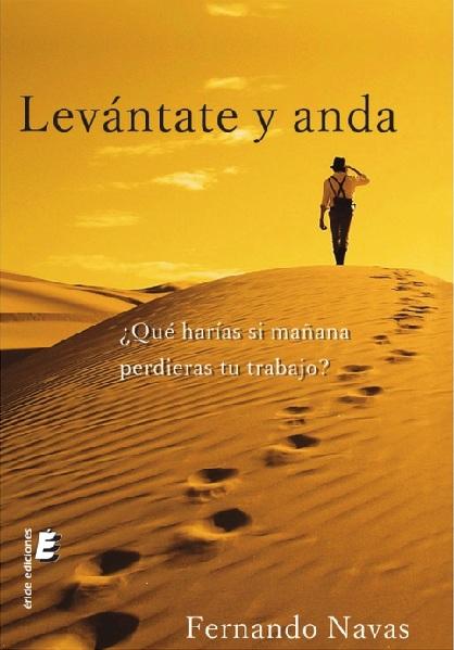 LEVANTATE Y ANDA