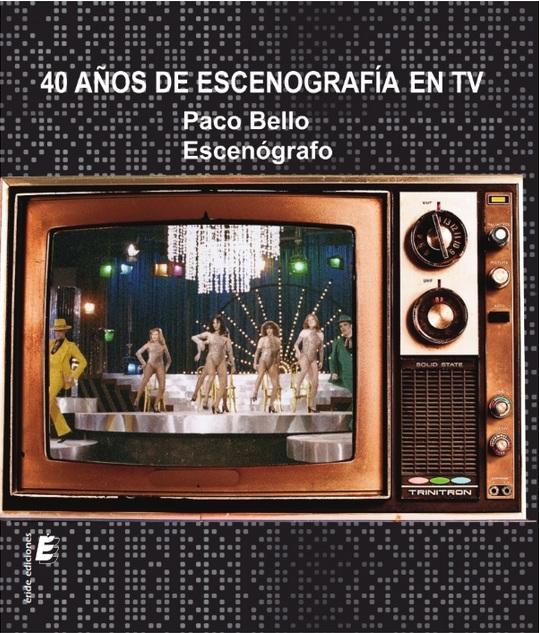 40 AÑOS DE ESCENOGRAFIA EN TV