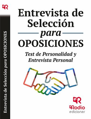 Entrevista de Selección para oposiciones. Test de
