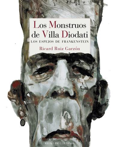 Los Monstruos de Villa Diodati   «Los espejos de Frankenstein»