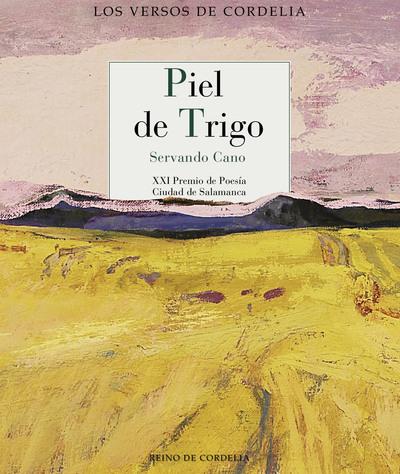 Piel de trigo   «XXI Premio de Poesía Ciudad de Salamanca»
