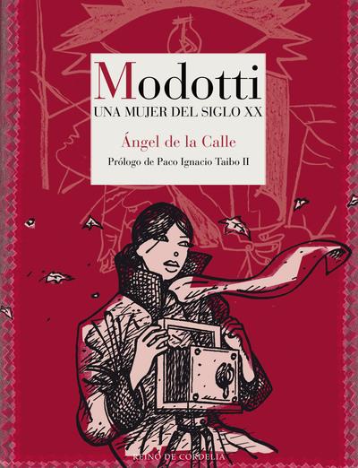 Modotti   «Una mujer del siglo XX»