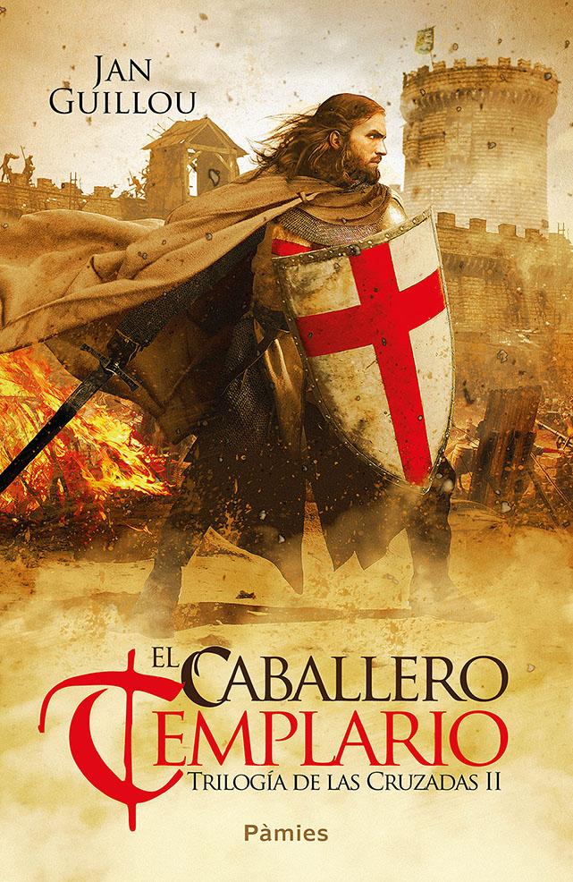 El caballero templario «Trilogía de las Cruzadas II»