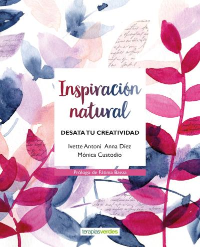 Inspiración natural   «Desata tu creatividad»