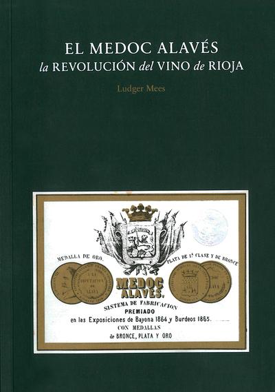 El Medoc Alavés.   «La revolución del vino de Rioja»