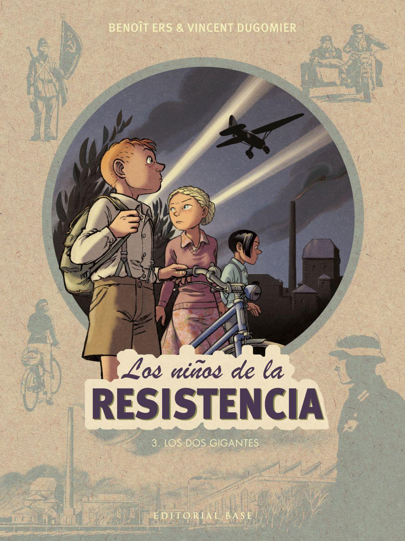 Los niños de la resistencia 3. Los dos gigantes