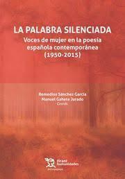 PALABRA SILENCIADA, LA. VOCES DE MUJER EN LA POESIA ESPAÑOL