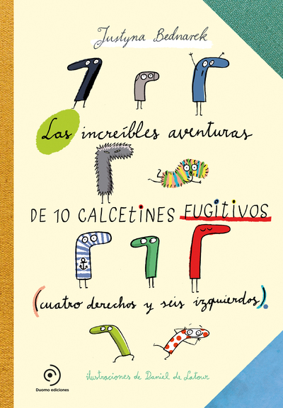 INCREIBELS AVENTURAS DE 10 CALCETINES FUGITIVOS,LAS
