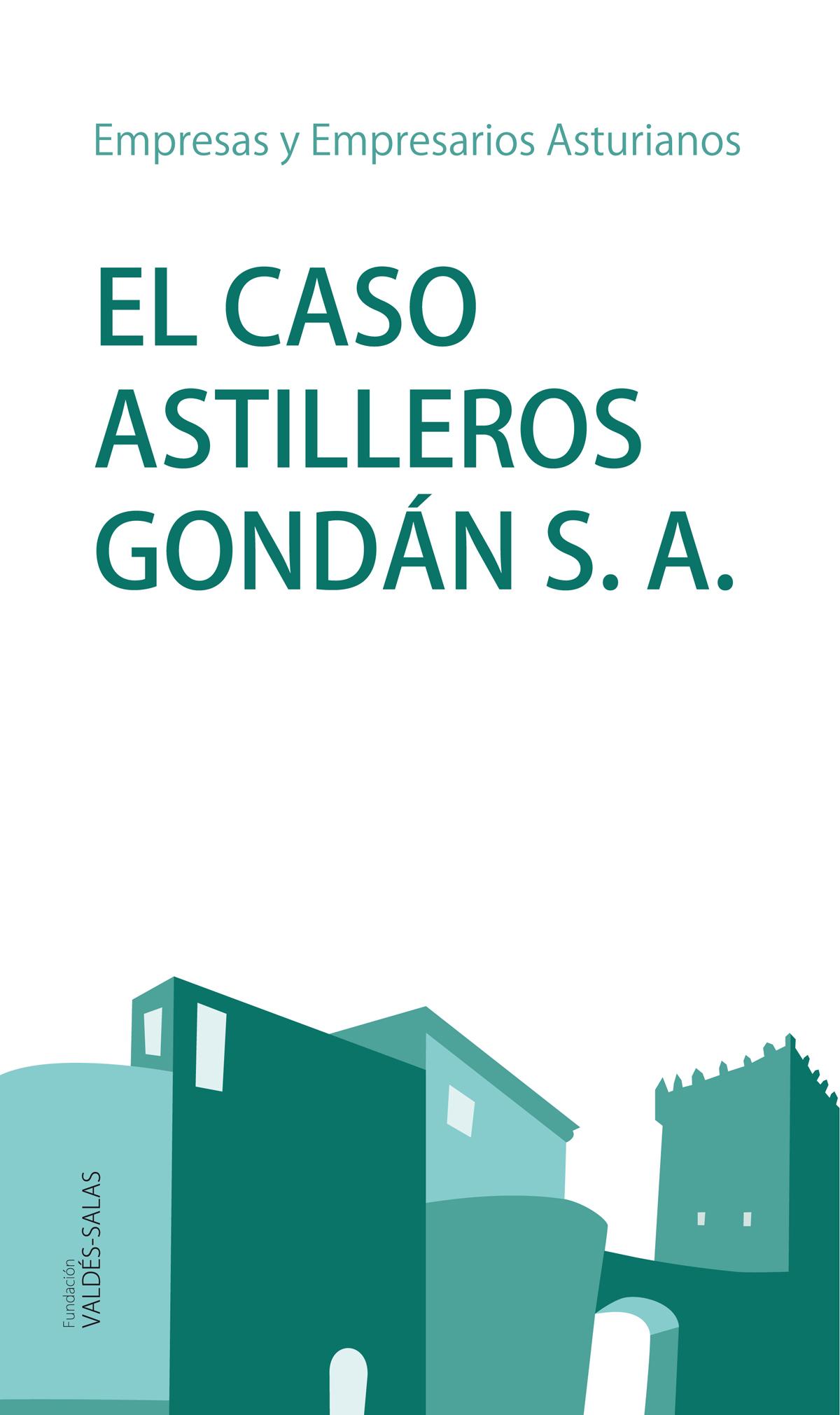 EL CASO ASTILLEROS GONDAN, S.A.