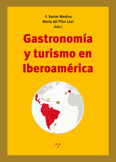 Gastronomía y turismo en Iberoamérica