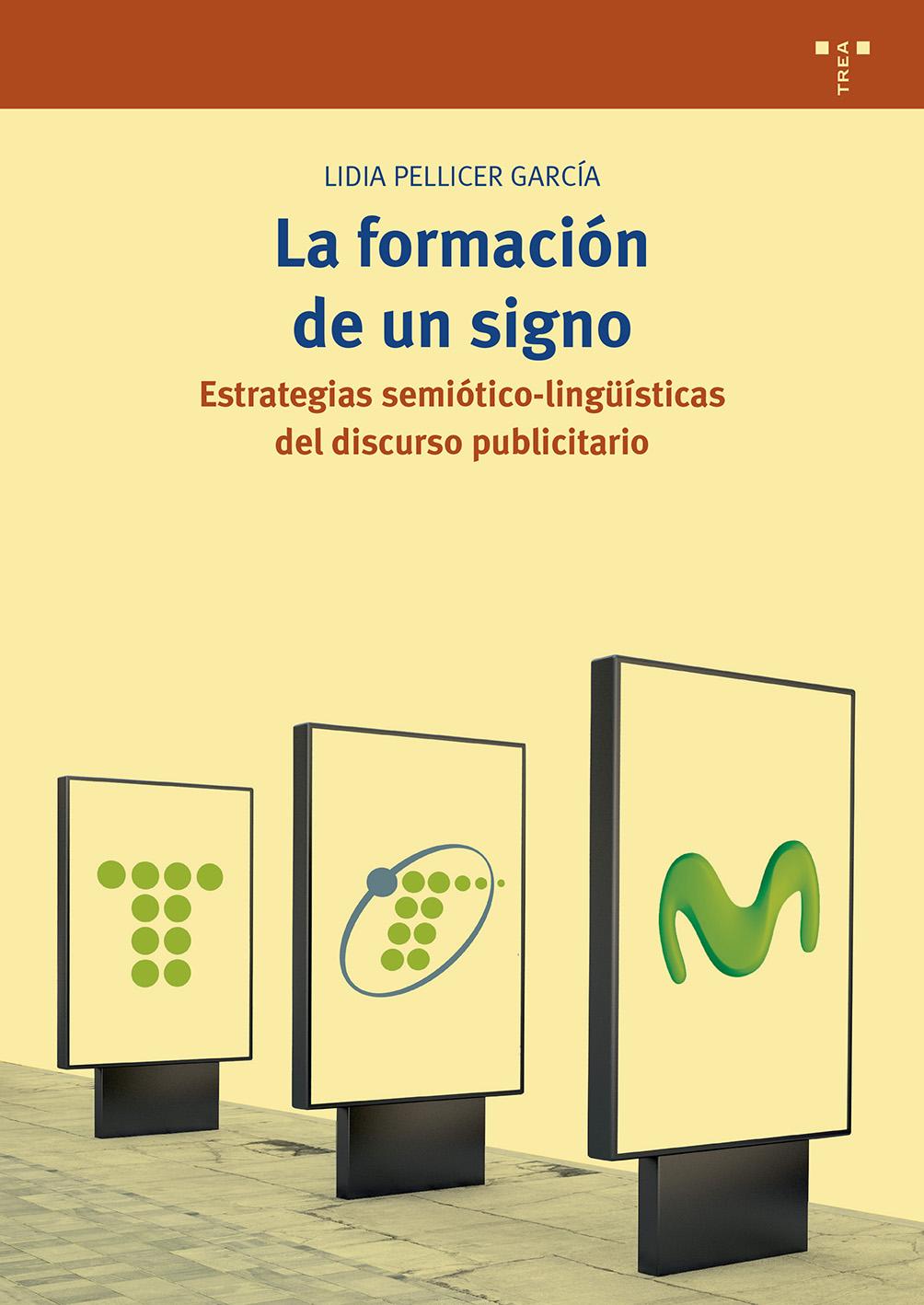 La formación de un signo   «Estrategias semiótico-lingüísticas del discurso publicitario»