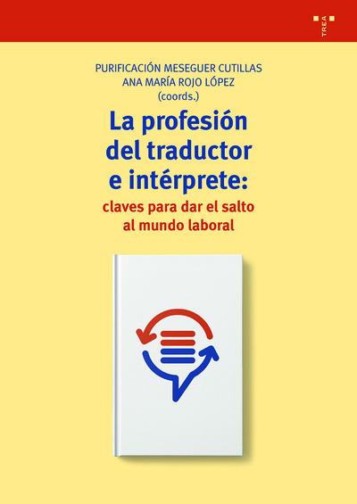 La profesión de traductor e intérprete: claves para dar el salto al mundo laboral