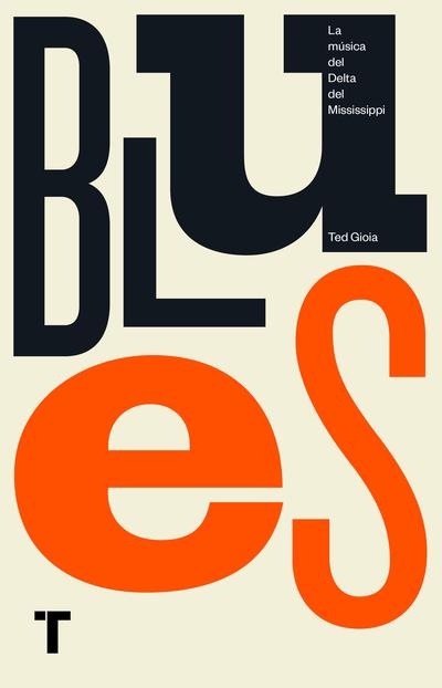 Blues   «La música del Delta del Mississippi»