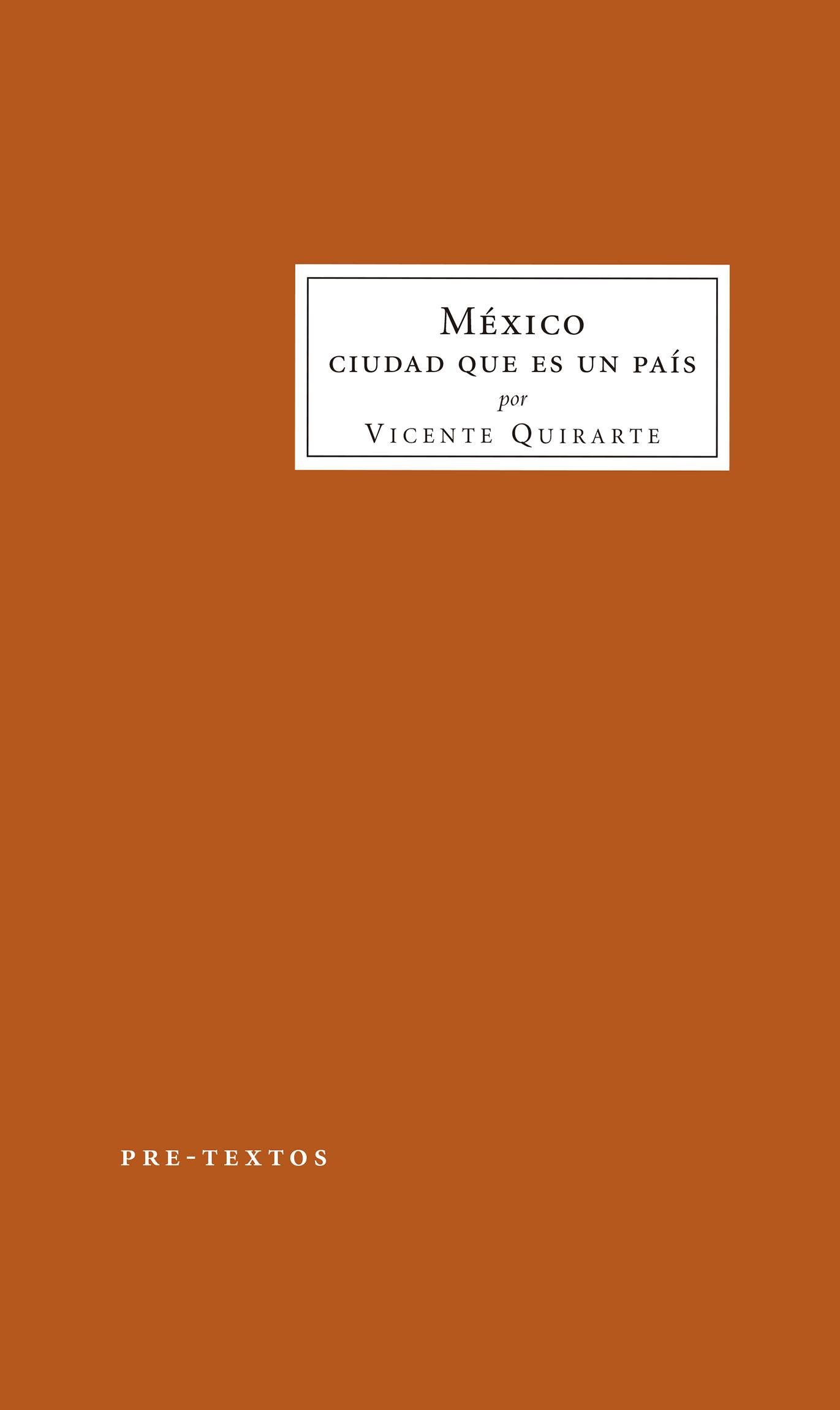 México   «Ciudad que es un país»
