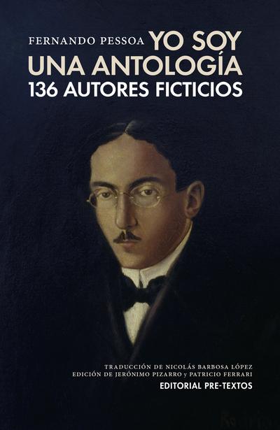 Yo soy una antología   «136 autores ficticios»