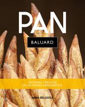 Pan Baluard   «Secretos y recetas de un horno emblemático»